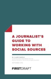 A JOURNALIST'S GUIDE TO WORKING WITH SOCIAL SOURCES