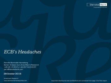 ECB's Headaches