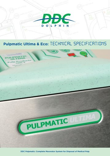 Pulpmatic Ultima and Eco Technical Specification