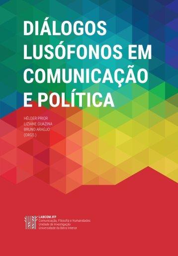 DIÁLOGOS LUSÓFONOS EM COMUNICAÇÃO E POLÍTICA