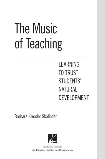The Music of Teaching: Learning to Trust Students' Natural Development