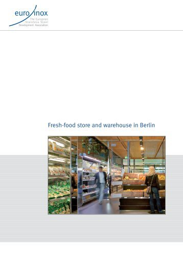 PDF: Fresh-food store and warehouse in Berlin - Euro Inox