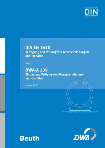 DIN EN 1610 DWA-A 139