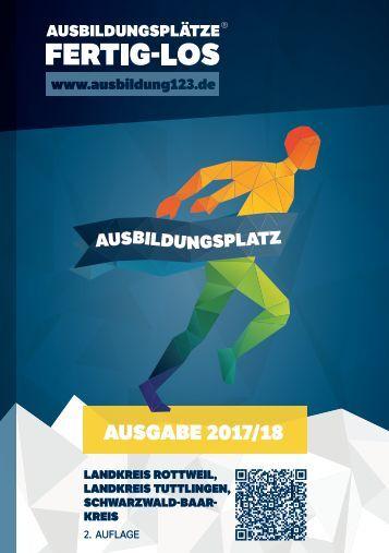 AUSBILDUNGSPLÄTZE - FERTIG - LOS | Landkreis Rottweil, Landkreis Tuttlingen, Schwarzwald-Baar-Kreis | Ausgabe 2017/18