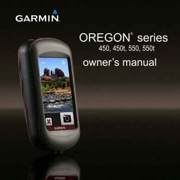 Garmin Oregon® 450 - Owner's Manual