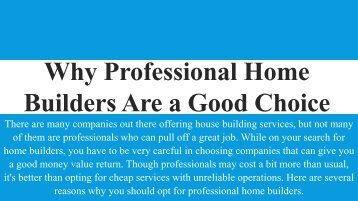 Why Professional Home Builders Are a Good Choice
