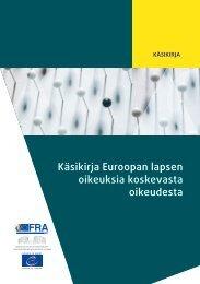 Käsikirja Euroopan lapsen oikeuksia koskevasta oikeudesta