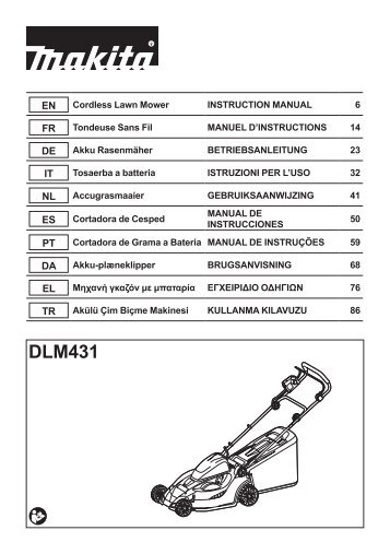 Makita Tondeuse 36 V => 2 x 18 V Li-Ion 43 cm (Machine seule) - DLM431Z - Notice