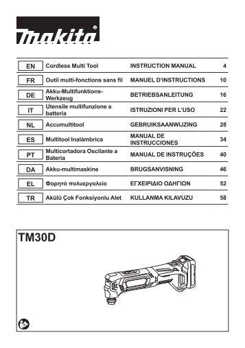 Makita Découpeur-ponceur multifonctions 10,8 V Li-ion 2 Ah ( kit d'accessoires) - TM30DSAEX1 - Notice