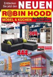 Entdecken Sie jetzt den neuen Robin Hood Möbel + Küchen - der Retter der kleinen Preise!