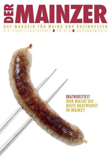 DER MAINZER - Das Magazin für Mainz und Rheinhessen - Nr. 314 - November 2016
