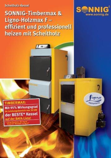 SONNIG-Timbermax & Ligno-Holzmax F - NOTHAFT Heiztechnik