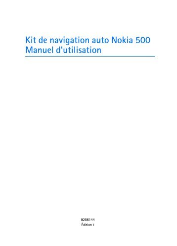 Nokia 500 Auto Navigation - 500 Auto Navigation Guide dutilisation