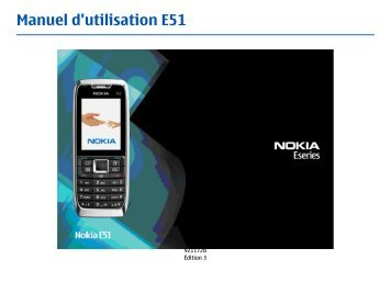 Nokia E51 - Nokia E51 Guide dutilisation
