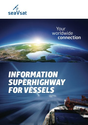 SUPERHIGHWAY FOR VESSELS