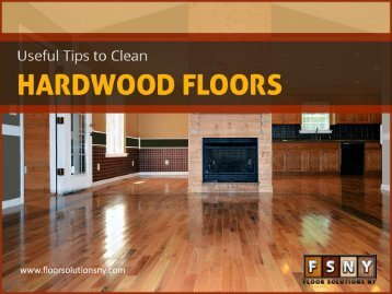 Useful Tips to Clean Hardwood Flooring