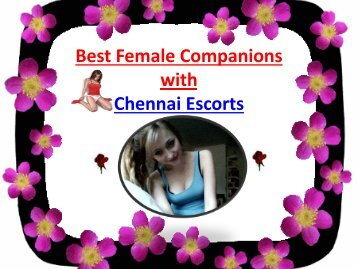 Chennai Escorts for Limitless Erotic Fun