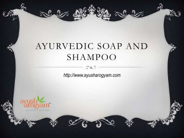 Ayurvedic Soap And Shampoo