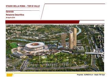 STADIO DELLA ROMA – TOR DI VALLE Generale Relazione Descrittiva