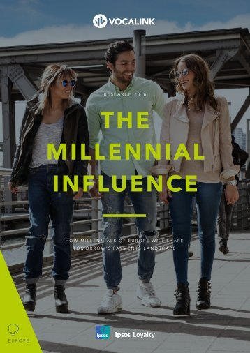 THE MILLENNIAL INFLUENCE