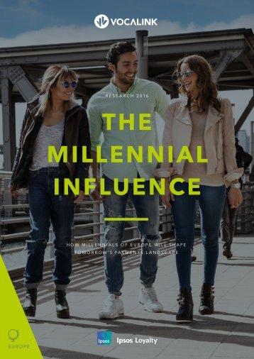 THE MILLENNIAL INFLUENCE