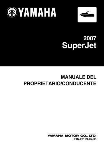 Yamaha Superjet - 2007 - Manuale d'Istruzioni Italiano