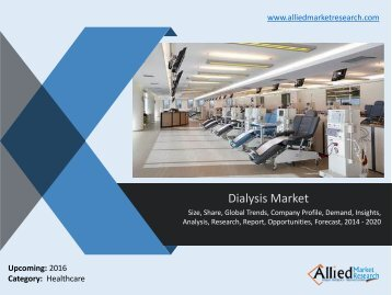 Dialysis Market - Analysis of key market players and strategies
