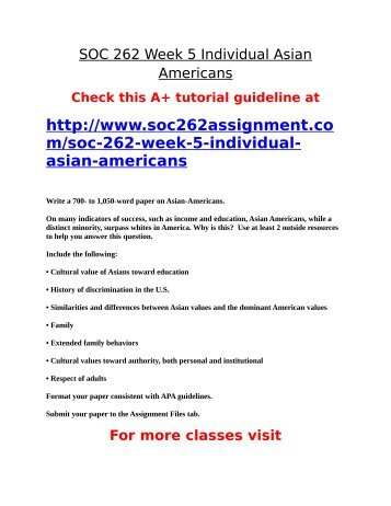 SOC 262 Week 5 Individual Asian Americans