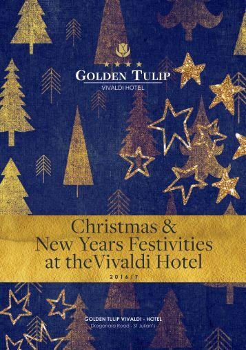 Christmas & New Years Festivities at theVivaldi Hotel