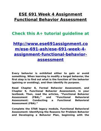 Ash Ese 691 Week 4 Assignment Functional Behavior Assessment