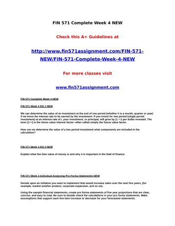 fin 571 week 2 complete new Fin 571 week 6 team assignment capital budgeting assignment, part 2 (new  allow the students an opportunity to complete their financial evaluation of a company.