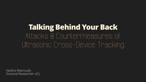 Attacks & Countermeasures of Ultrasonic Cross-Device Tracking