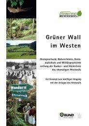 Konzeptbericht des BUND NRW 2006 - BUND Grüner Wall im Westen