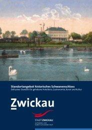 Standortangebot historisches Schwanenschloss - Stadt Zwickau