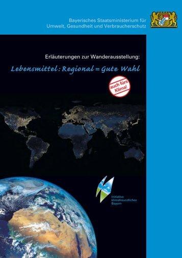 Lebensmittel : Regional=Gute Wahl - Bayerisches Staatsministerium ...