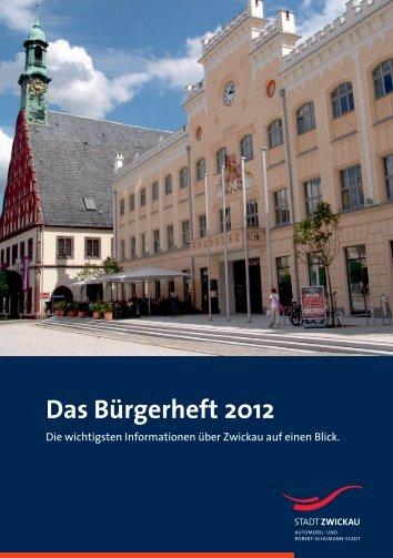 Das Bürgerheft 2012 - Stadt Zwickau