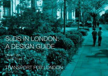 SuDS IN LONDON A DESIGN GUIDE