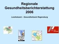 Regionale Gesundheitsberichterstattung 2006 - Landkreis ...