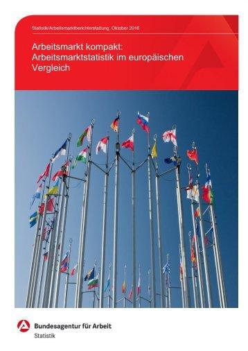 Arbeitsmarkt kompakt Arbeitsmarktstatistik im europäischen Vergleich