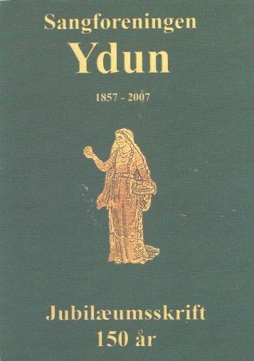 YDUNKORET af 1857 Jubileumsskrift 2007