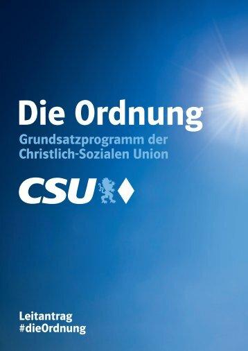 """Das CSU-Grundsatzprogramm 2016 """"Die Ordnung"""""""