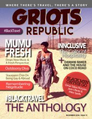 GRIOTS REPUBLIC - AN URBAN BLACK TRAVEL MAG - NOVEMBER 2016