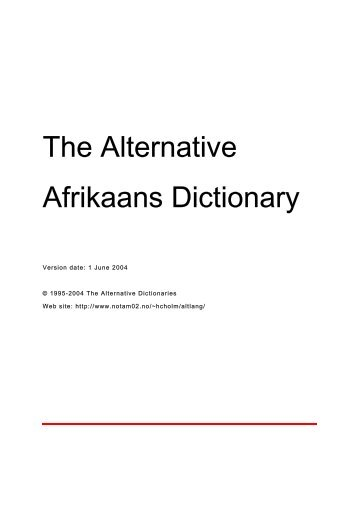 The Alternative Afrikaans Dictionary - The Alternative Dictionaries