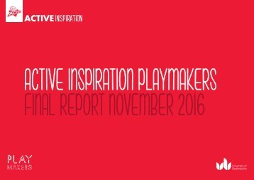 ACTIVE INSPIRATION PLAYMAKERS FINAL REPORT NOVEMBER 2016