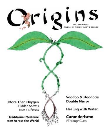 Issue 6: Curanderismo, Folk Healing & Traditional Medicine