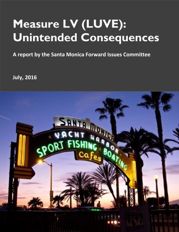 Measure LV (LUVE) Unintended Consequences