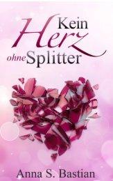 Leseprobe: Kein Herz ohne Splitter