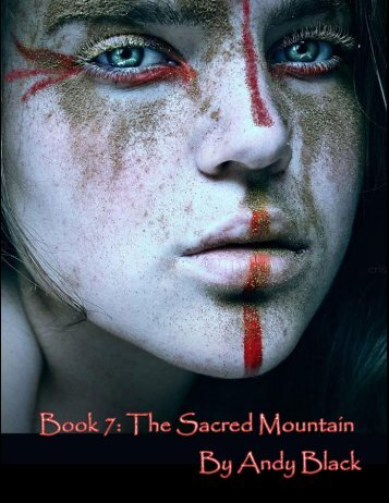 Book 7 The Sacred Mountain - a novel by Andy Black