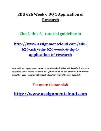 EDU 626 Week 6 DQ 1 Application of Research